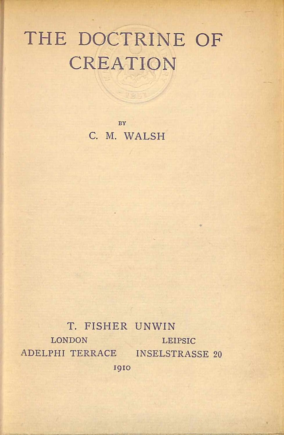 The Doctrine of Creation Walsh, C. M. Good Hardcover