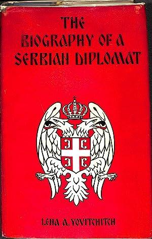 The Biography of a Serbian Diplomat: Yovitchitch, Lena A.