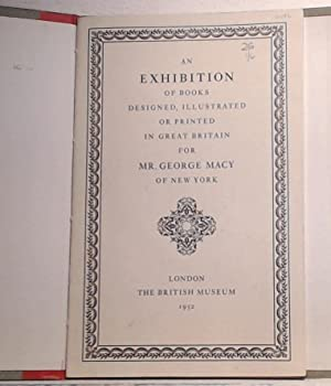 AN EXHIBITION OF BOOKS DESIGNED, ILLUSTRATED OR: MEYNELL, Francis (Intro).