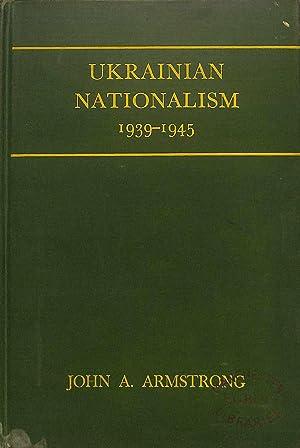 Ukrainian nationalism, 1939-1945 (Studies of the Russian Institute, Columbia University): Armstrong...