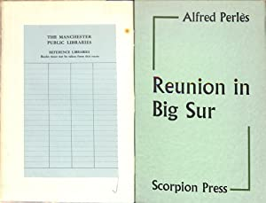 Reunion In Big Sur: A Letter To: PERLES, Alfred, Henry
