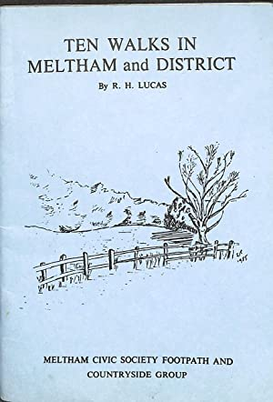 Ten walks in Meltham and District: R. H. Lucas