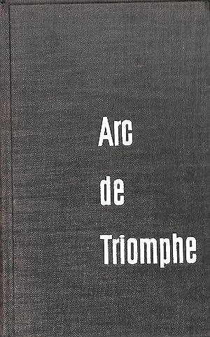 Arc de Triomphe : Roman.: Remarque, Erich Maria