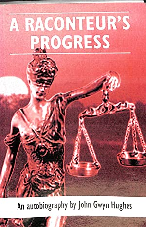 A Raconteur's Progress: John Gwyn Hughes