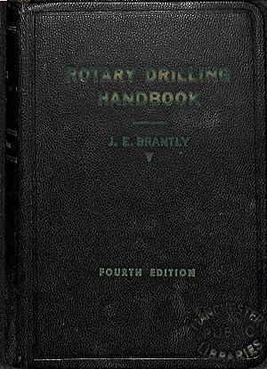 Rotary drilling handbook: John Edward Brantly