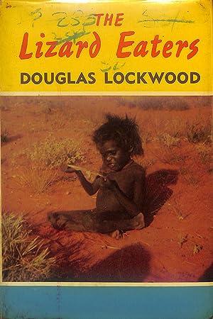 THE LIZARD EATERS: LOCKWOOD, DOUGLAS
