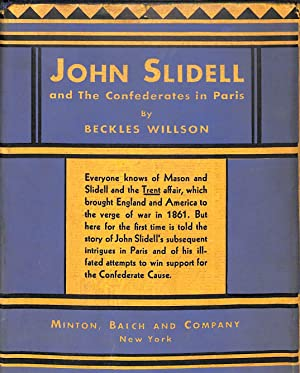John Slidell and the Confederates in Paris,: John Slidell, Beckles