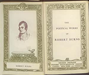 The Poetical Works of Robert Burns: Edited By J