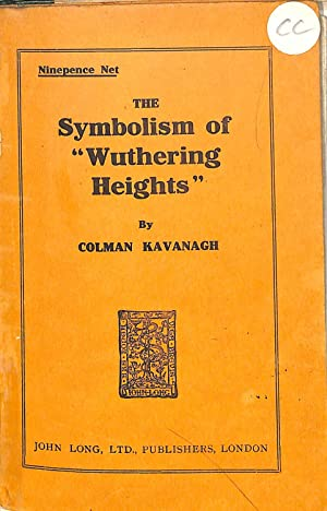 The Symbolism of Wuthering Heights: Colman Kavanagh