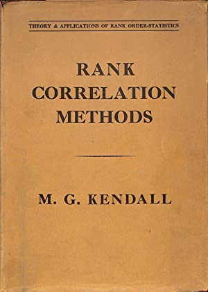 Rank correlation methods: Kendall, Maurice