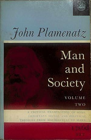 Man and Society Volume 2: John Plamenatz