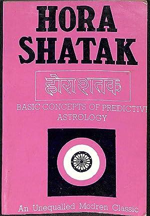 Hora Shatak. Basic Concepts of Predictive Astrology: Bhasin, J. N.