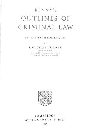 Kenny's Outlines of Criminal Law: Turner, J W