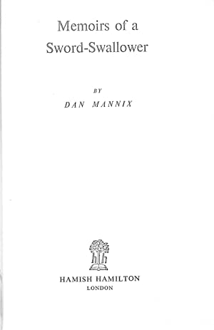 Memoirs of a Sword-Swallower: MANNIX, Daniel