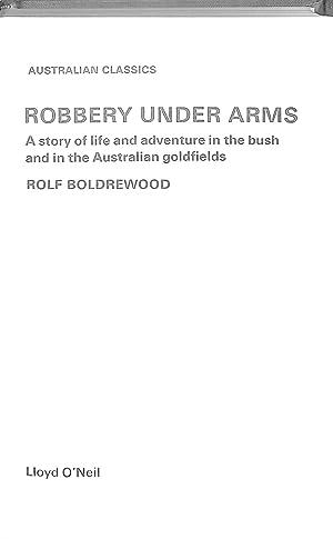 Robbery Under Arms (Australian Classics): Rolf Boldrewood