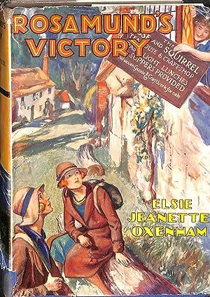 Rosamund's Victory: Oxenham, Elise Jeanette