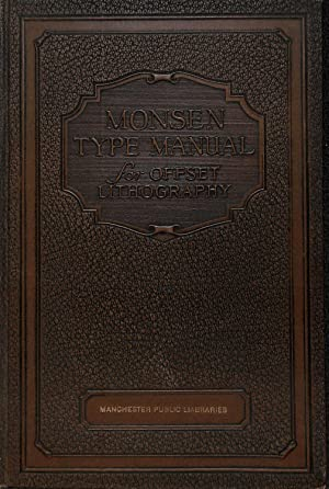 Monsen Type Manual for Offset Lithography: Thormod Monsen &