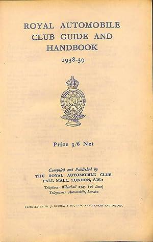 Royal Automobile Club Guide and Handbook 1938-39: RAC