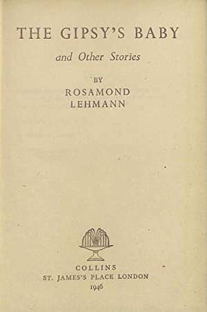 The Gipsy's Baby and Other Stories: Lehmann, Rosamund.