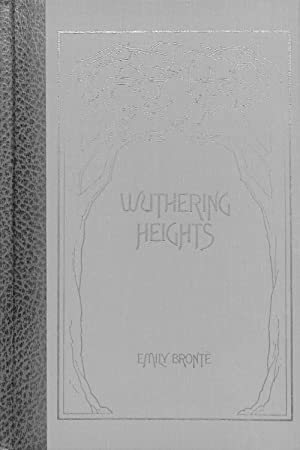 """Wuthering Heights : ("""" The World's Best: Emily Bronte"""