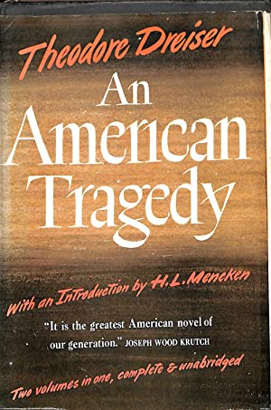 essays on an american tragedy by theodore dreiser This article discusses theodore dreiser's 1925 novel an american tragedy, and the themes found therein read the article, then test yourself with.