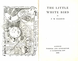 The Little White Bird: J. M. Barrie