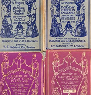 4 Volumes A History of Everyday Things: Quennell, Majorie and