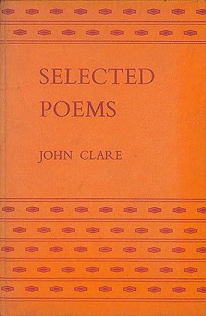Selected Poems of John Clare, 1793-1864. Chosen: Clare, John; Clark,