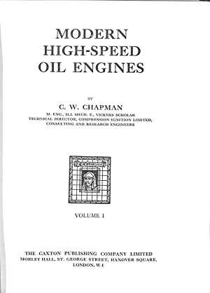 Modern high-speed oil engines: Chapman, Charles Wallace