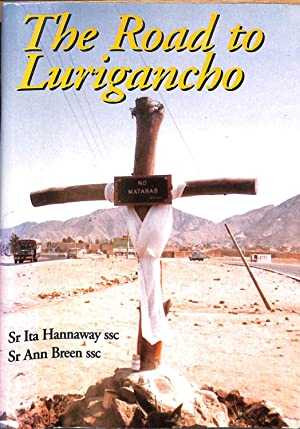 The Road to Lurigancho: Sr. Ita Hannaway