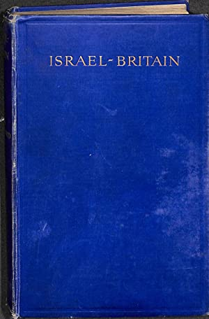 Israel-Britain : or Anglo-Saxon Israel, an Explanation: Rutherford, Adam
