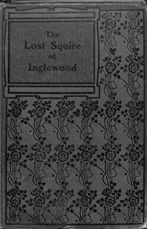 The Lost Squire of Inglewood or Adventures: THOMAS JACKSON