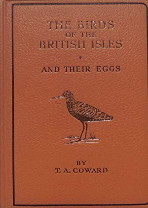 The Birds of the British Isles and: Coward, Thomas Alfred