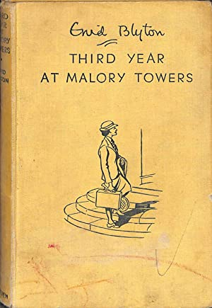 THIRD YEAR AT MALORY TOWERS: Blyton, Enid