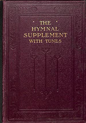 The Primitive Methodist Hymnal Supplement With Tunes: George Booth