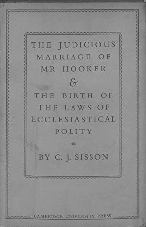 The Judicious Marriage of Mr. Hooker and: Charles Jasper Sisson