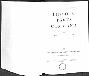 Lincoln takes Command: Abraham Lincoln, John
