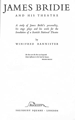James Bridie and his theatre: A study: Bannister, Winifred