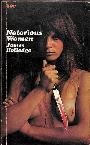 Notorious Women: James Holledge