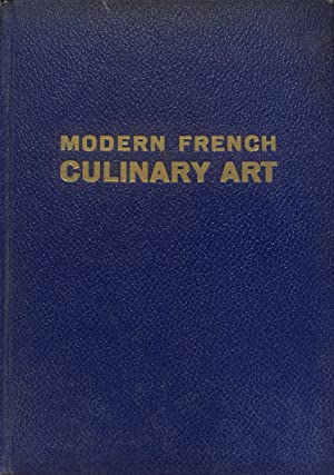 Modern French culinary art: A new translation: Pellaprat, Henri Paul