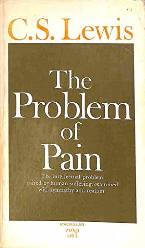 The Problem of Pain: Lewis, C.S.