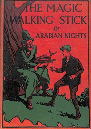 The Magic Walking Stick and Stories from: John Buchan