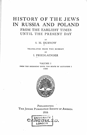 The History of the Jews in Russia: Dubnow, S.M.