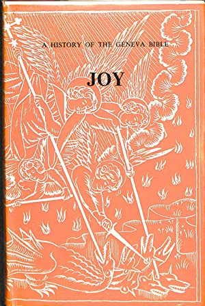 History of the Geneva Bible: Welcome Joy: Lupton, L.F.