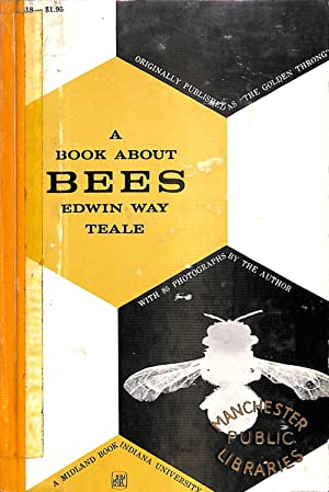 A BOOK ABOUT BEES: Teale, Edwin Way