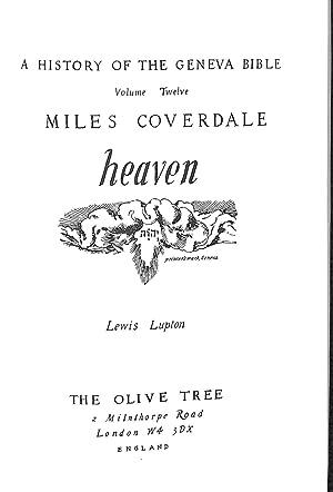 History of the Geneva Bible: Heaven v.: Lupton, L.F.