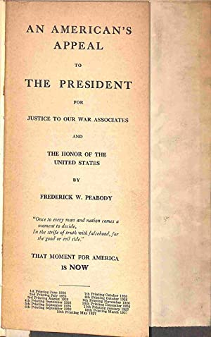 An American's Appeal to The President (for: Frederick W. Peabody