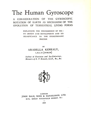 The Human Gyroscope. A consideration of the: Arabella Kenealy