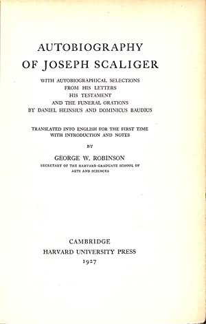 Autobiography of Joseph Scaliger: Robinson, George W.