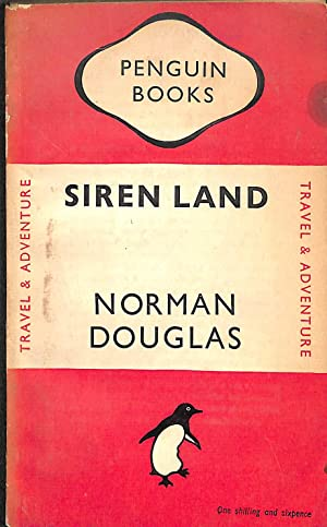 Siren Land, Penguin Book No 625: NORMAN DOUGLAS
